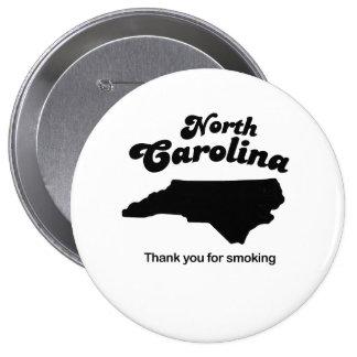 North Carolina - Thank you for smoking Pin