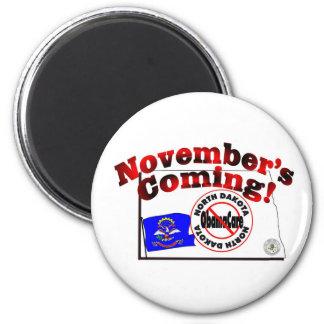 North Dakota Anti ObamaCare – November's Coming! 2 Inch Round Magnet