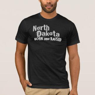 North Dakota BORN and RAISED T-Shirt