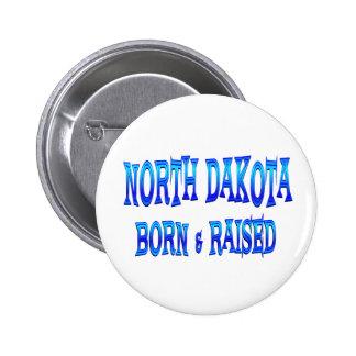 North Dakota Born & Raised Pinback Button