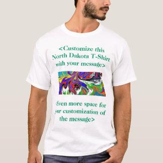 North Dakota Customize this Colorful - Customize T-Shirt