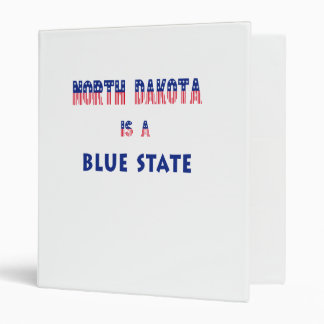North Dakota is a Blue State 3 Ring Binder