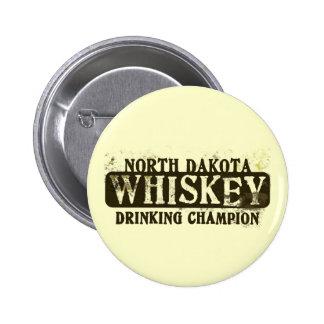 North Dakota Whiskey Drinking Champion 2 Inch Round Button