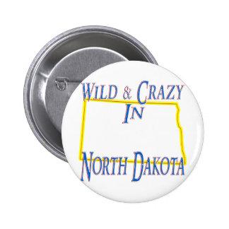 North Dakota - Wild and Crazy Pinback Button