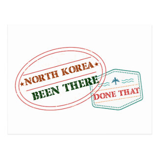 North Korea Been There Done That Postcard