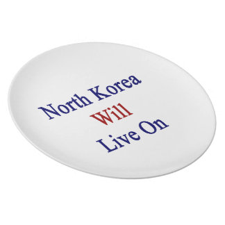North Korea Will Live On Party Plate
