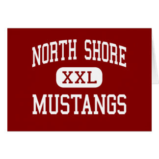 North Shore - Mustangs - High - Houston Texas Greeting Cards
