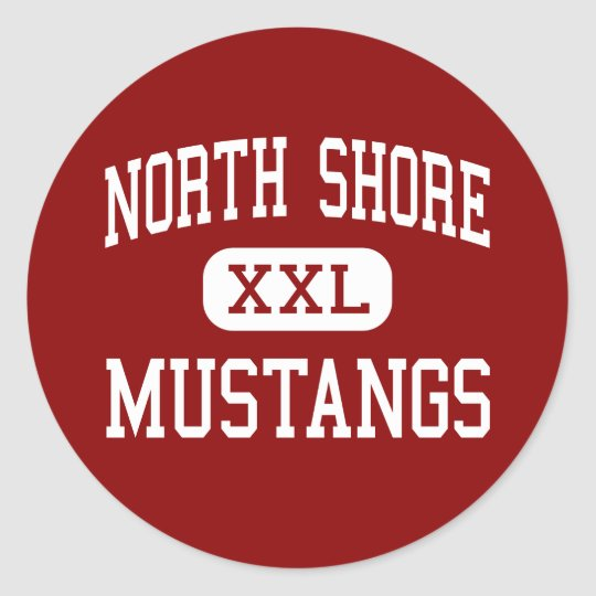 North Shore - Mustangs - High - Houston Texas Classic Round Sticker