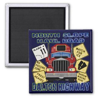 North Slope Haul Road Dalton Highway Magnet