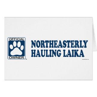 Northeasterly Hauling Laika Blue Card