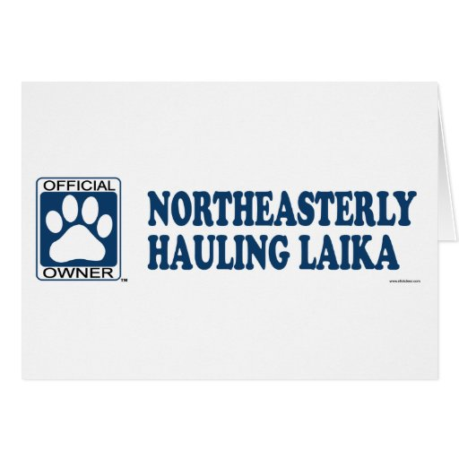 Northeasterly Hauling Laika Blue Cards