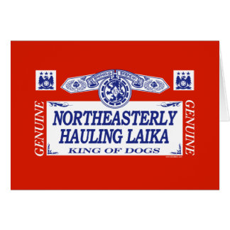 Northeasterly Hauling Laika Card