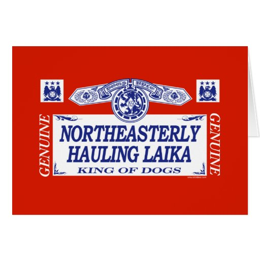 Northeasterly Hauling Laika Card