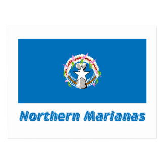 Northern Mariana Islands Flag with Name Postcard