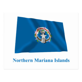 Northern Mariana Islands Waving Flag with Name Postcard