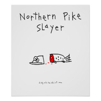 Northern Pike Slayer Poster