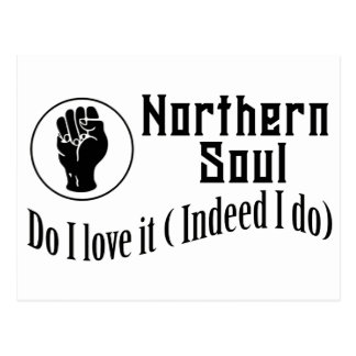 Northern Soul. Do I Love It ( Indeed I Do) Postcard