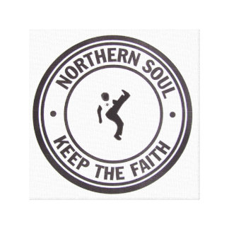 Northern Soul Keep The faith Slogans & Dancer Stretched Canvas Print