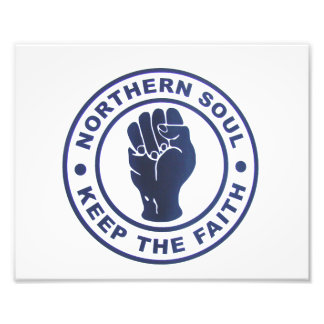 Northern Soul Keep The Faith Slogans & Fist Symbol Photo Print