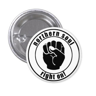 Northern Soul Patch Right On Button