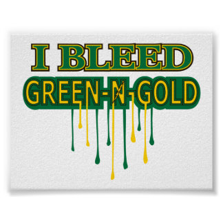 Northmont I Bleed Green 'n Gold Posters