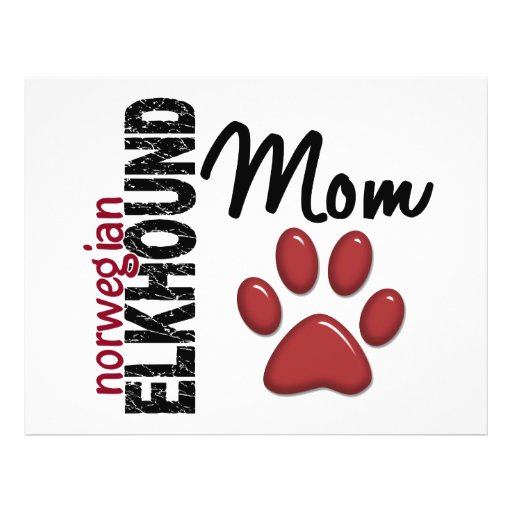 """Norwegian Elkhound Mom 2 8.5"""" X 11"""" Flyer"""