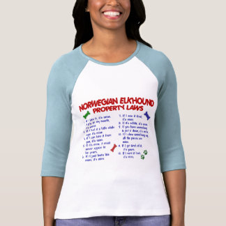 NORWEGIAN ELKHOUND Property Laws 2 Shirt