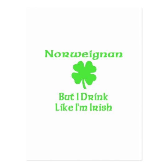 Norweigna But I Drink Like I'm Irish Postcard