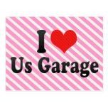 Nos amo garaje postales