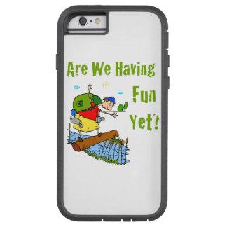 ¿Nos divertimos todavía? Funda Tough Xtreme iPhone 6