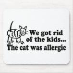 Nos libramos de los niños que el gato era alérgico alfombrillas de ratón