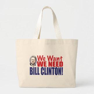 Nos queremos necesitamos el bolso de Bill Clinton Bolsas De Mano