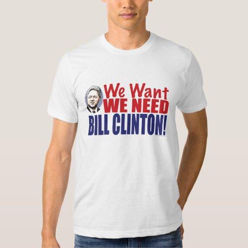 Nos queremos necesitamos la camisa de Bill Clinton