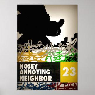 Nosey Annoying Neighbor Print