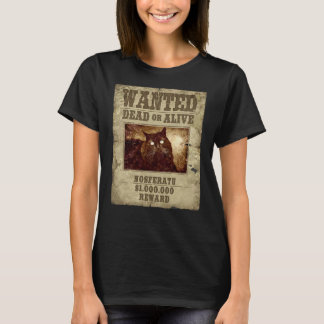 Nosferatu dead or alive! T-Shirt