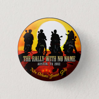 "NOSG ""The Rally With No Name"" button"