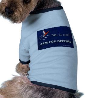 Nosotros el brazo de la gente para la defensa camisetas de mascota