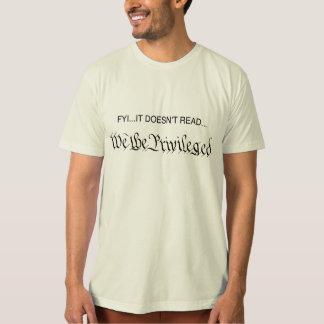 Nosotros la camiseta privilegiada