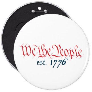 Nosotros la gente est. 1776 pin redondo 15 cm