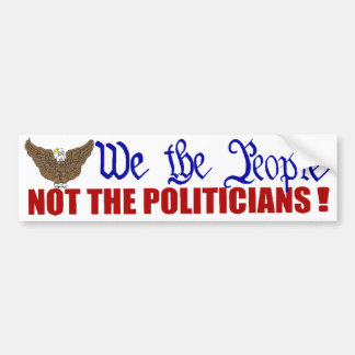 Nosotros la gente no los políticos pegatina de parachoque