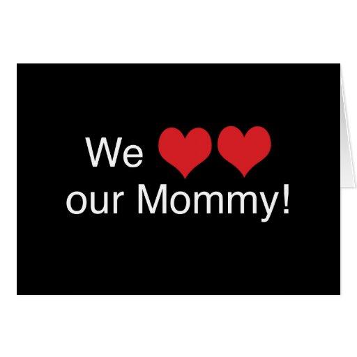 Nosotros mamá del corazón tarjeta de felicitación