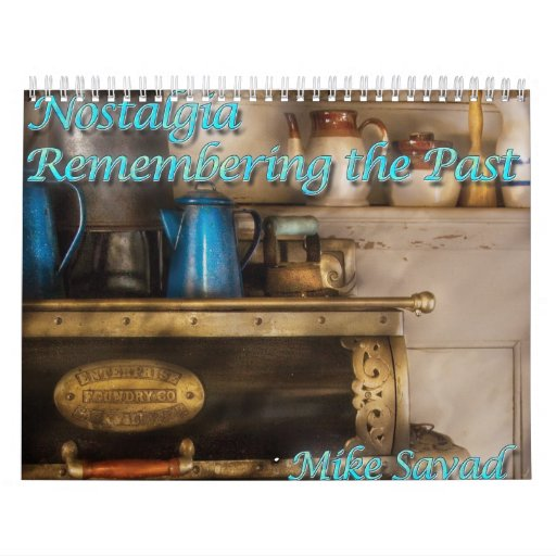Nostalgia IV - Remembering the Past Calendar