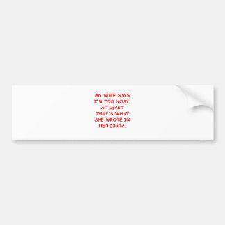 nosy bumper sticker