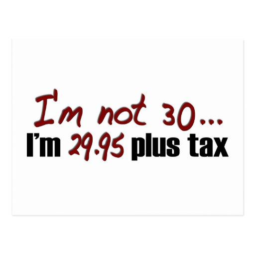 Not 30 $29.95 Plus Tax Postcard