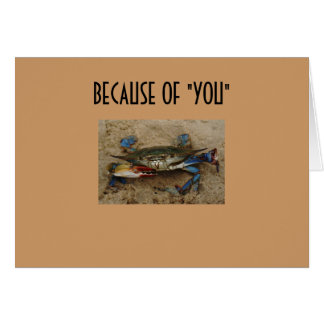 """NOT A """"BLUE CRAB"""" ANYMORE CARD"""