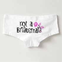 Not A Bridesmaid undies