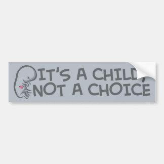 Not A Choice Car Bumper Sticker