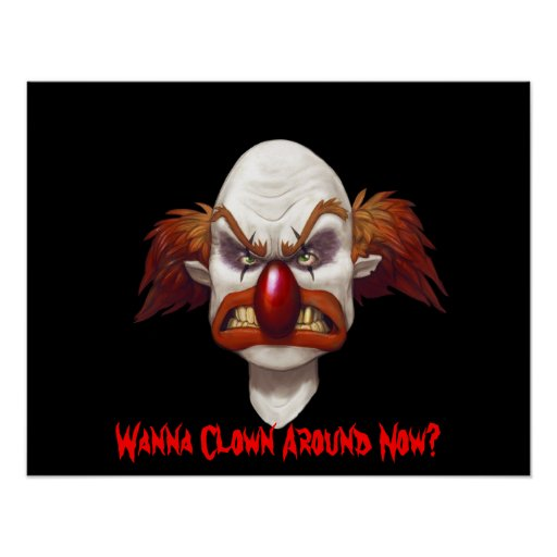 Not A Circus Clown-Designer Poster 21.34 x 16.7 in