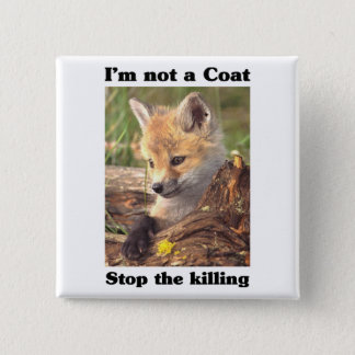 Not A Coat-Fox Pinback Button