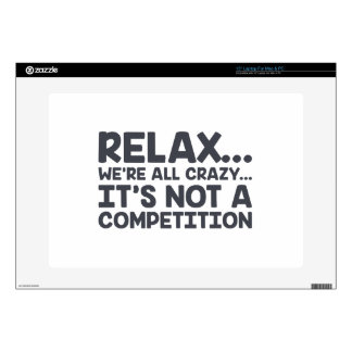 """Not A Competition 15"""" Laptop Decal"""